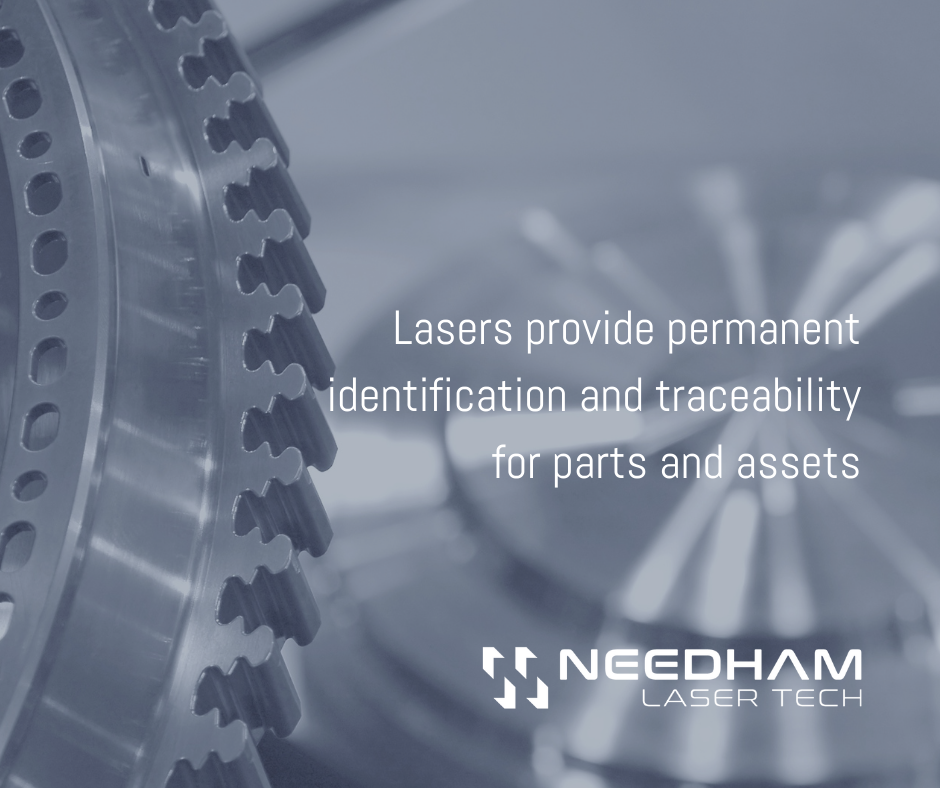 Lasers can provide permanent identification and traceability for parts and assets